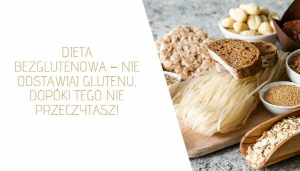 Gluten – komu szkodzi i w jakich produktach jest gluten?
